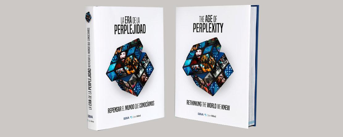 La era de la perplejidad. Repensar el mundo que conocíamos.